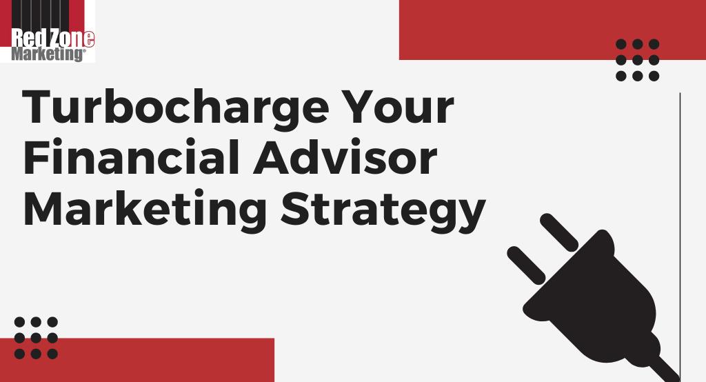 financial advisor marketing strategy