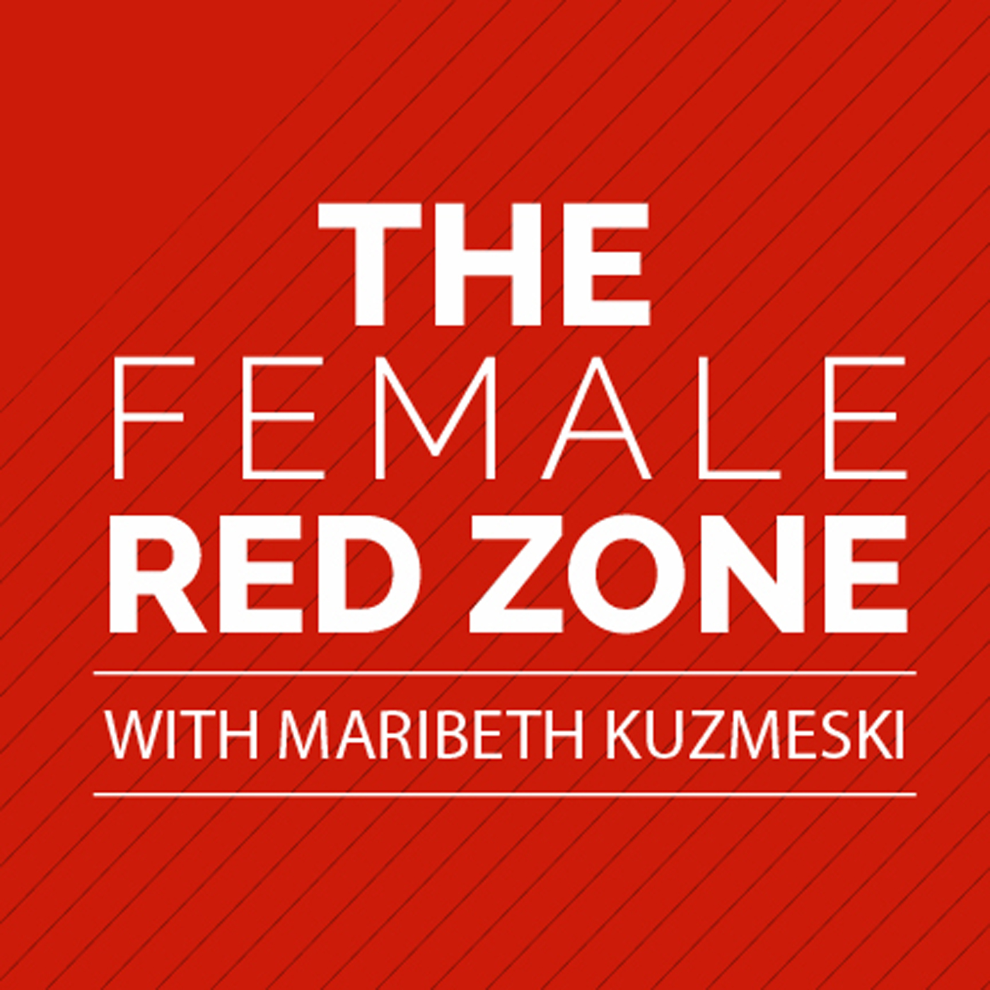 The Female Red Zone